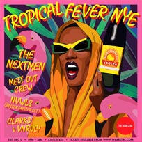 Tropical Fever NYE  at Book Club on Sunday 31st December 2017