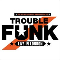 Trouble Funk at Indigo2 on Friday 15th November 2019