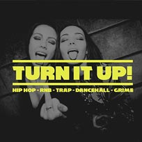 Turn it Up at Big Chill House on Saturday 27th May 2017