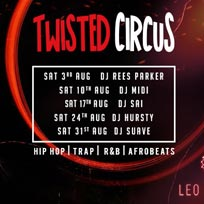 Twisted Circus at Shaka Zulu on Saturday 3rd August 2019