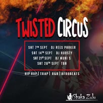 Twisted Circus at Shaka Zulu on Saturday 21st September 2019