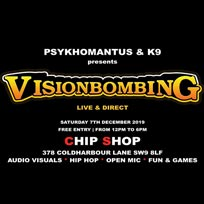 Visionbombing at Chip Shop BXTN on Saturday 7th December 2019