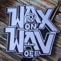 Wax on Wav Off at The Four Quarters on Thursday 1st September 2016