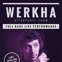 Werkha at Echoes on Saturday 13th August 2016