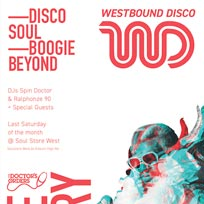 Westbound Disco Launch Party at Soul Store West on Saturday 29th July 2017
