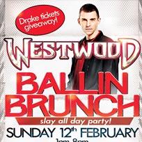 Westwood Ballin Brunch at Gilgamesh on Sunday 12th February 2017