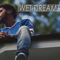 Wet Dreamz - J.Cole Party at The Macbeth on Saturday 13th January 2018