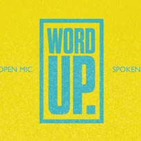Word Up at Harlesden Picture Palace on Monday 6th February 2017