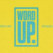 Word Up at Harlesden Picture Palace on Monday 5th September 2016