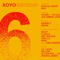 XOYO 6th Birthday at XOYO on Friday 17th August 2018