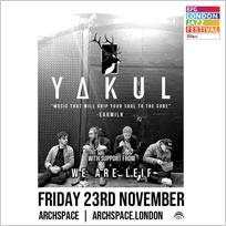 Yakul at Archspace on Friday 23rd November 2018