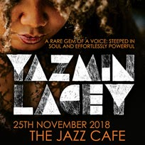 Yazmin Lacey at Jazz Cafe on Sunday 25th November 2018