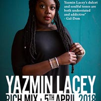 Yazmin Lacey at Rich Mix on Thursday 5th April 2018