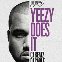 Yeezy Does It at Trapeze on Friday 4th August 2017
