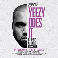 Yeezy Does It at Trapeze on Friday 1st December 2017