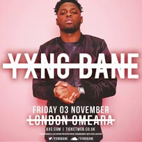 Yxng Bane at Omeara on Friday 3rd November 2017