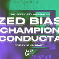 Zed Bias at Jazz Cafe on Friday 18th January 2019