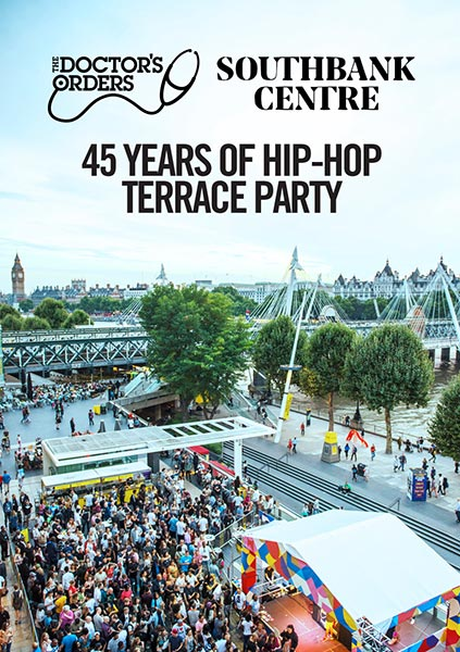 45 Years of Hip-Hop at Southbank Centre on Monday 27th August 2018 Flyer