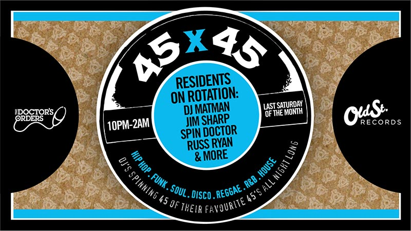 45 x 45s  at Old Street Records on Sat 27th July 2019 Flyer