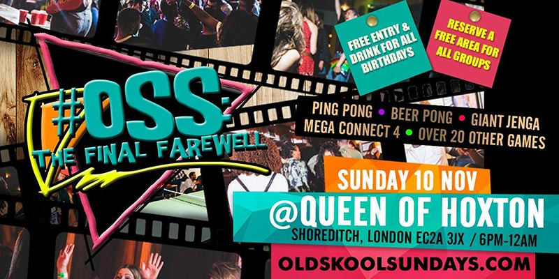 OSS: The Final Farewell at Queen of Hoxton on Sun 10th November 2019 Flyer