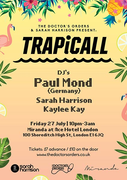 TRAPiCALL at Ace Hotel on Fri 27th July 2018 Flyer