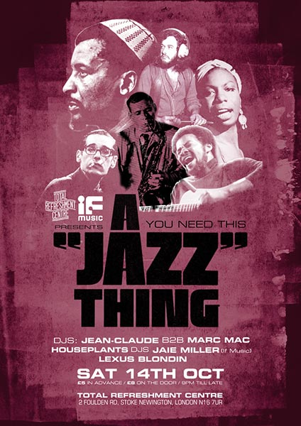 A Jazz Thing at Total Refreshment Centre on Sat 14th October 2017 Flyer