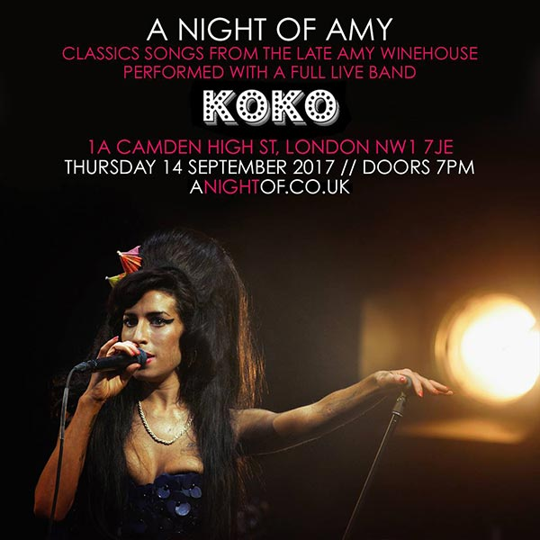 A Night of Amy at KOKO on Thu 14th September 2017 Flyer