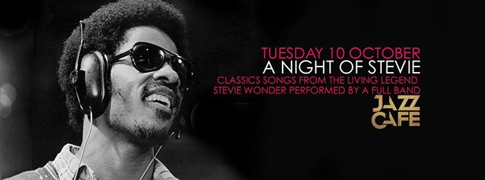 A Night of Stevie at Jazz Cafe on Tue 10th October 2017 Flyer