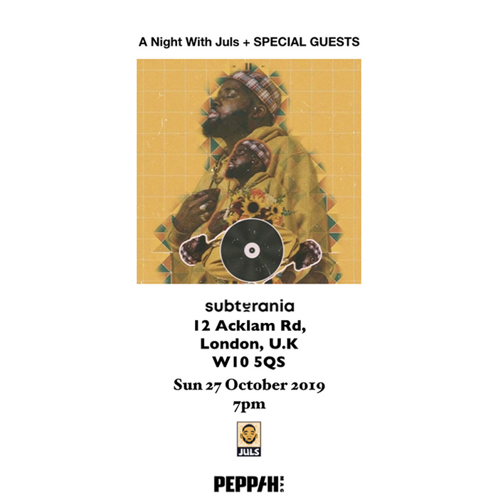 A Night with Juls at Subterania on Sun 27th October 2019 Flyer