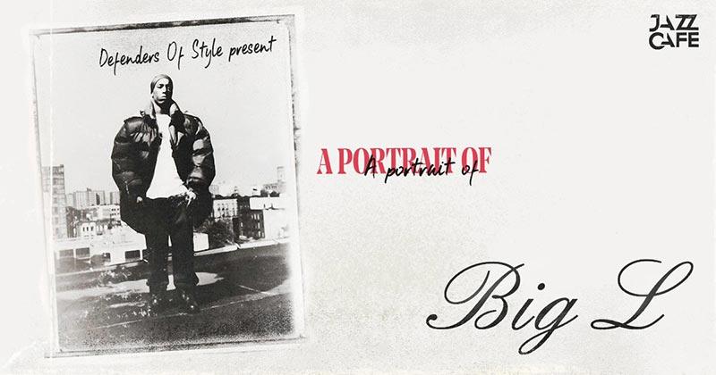A Portrait of Big L at Jazz Cafe on Sat 1st December 2018 Flyer