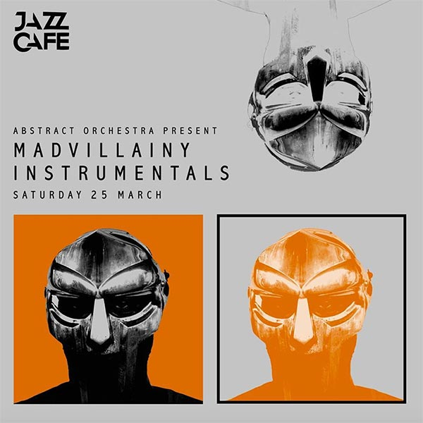 Madvillainy Instrumentals at Islington Assembly Hall on Saturday 25th March 2017 Flyer