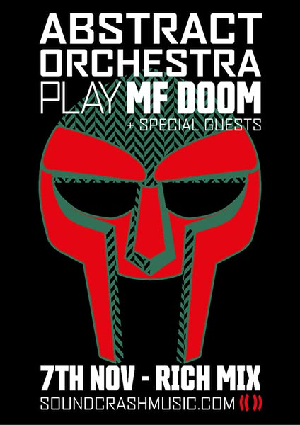 Abstract Orchestra Play MF Doom at Rich Mix on Thursday 7th November 2019 Flyer