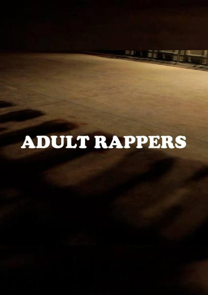 Adult Rappers at The Hive on Thu 10th August 2017 Flyer