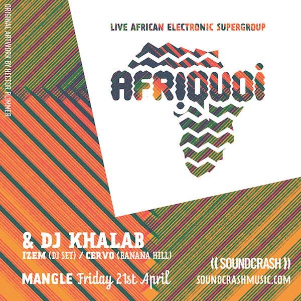 Afriquoi at The Laundry Building on Fri 21st April 2017 Flyer