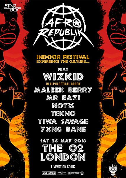 Afrorepublik w/ Wizkid at The o2 on Saturday 26th May 2018 Flyer