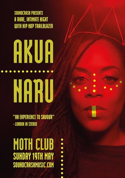 Akua Naru at MOTH Club on Sun 19th May 2019 Flyer