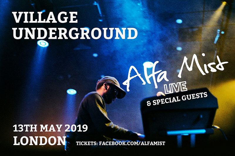 Alfa Mist at Village Underground on Mon 13th May 2019 Flyer