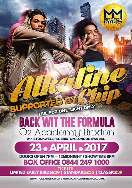 Alkaline + Chip at Brixton Academy on Sun 23rd April 2017 Flyer