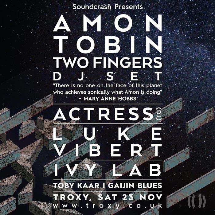Amon Tobin DJ Set at The Troxy on Sat 23rd November 2019 Flyer
