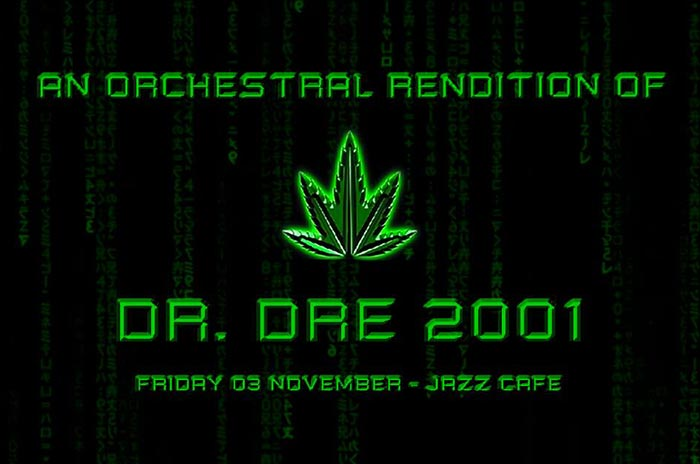An Orchestral Rendition of Dr Dre 2001 at Finsbury Park on Friday 3rd November 2017 Flyer