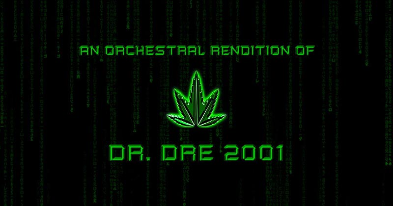 An Orchestral Rendition of Dr Dre 2001 at XOYO on Thu 21st June 2018 Flyer