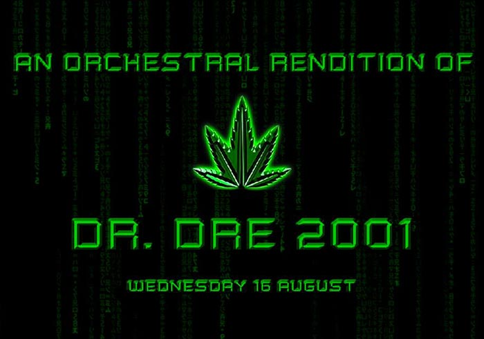 An Orchestral Rendition of Dr Dre 2001 at XOYO on Wed 16th August 2017 Flyer