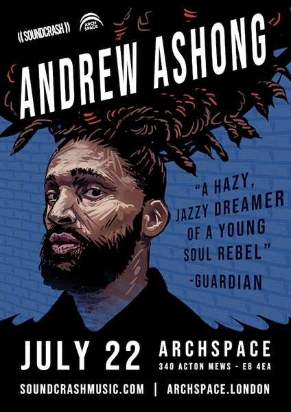 Andrew Ashong at Archspace on Sun 22nd July 2018 Flyer