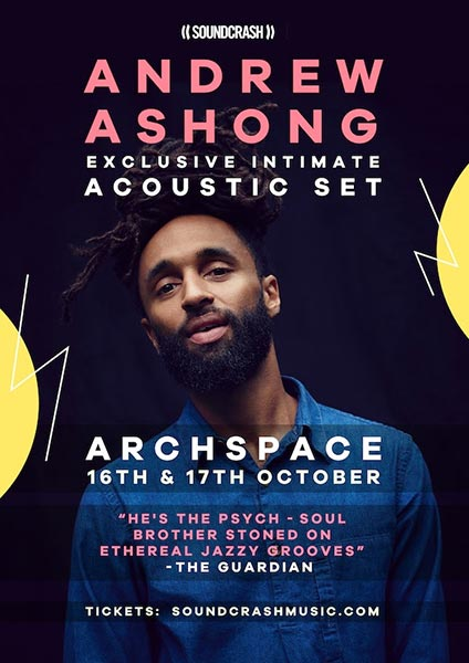 Andrew Ashong at Archspace on Mon 16th October 2017 Flyer
