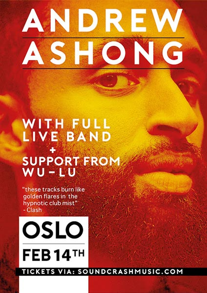 Andrew Ashong at Oslo Hackney on Wed 14th February 2018 Flyer