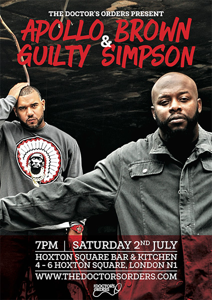 Apollo Brown & Guilty Simpson at KOKO on Saturday 2nd July 2016 Flyer