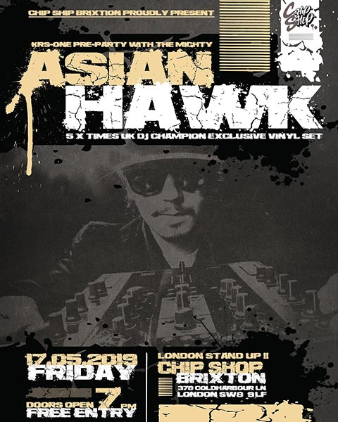 Asian Hawk at Chip Shop BXTN on Fri 17th May 2019 Flyer