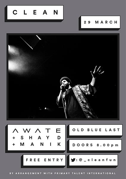 Awate / Shay D / Manik at Brixton Academy on Wednesday 29th March 2017 Flyer