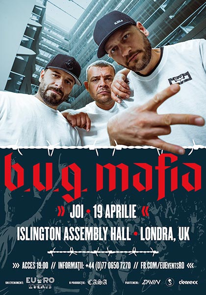 B.U.G. Mafia at Islington Academy on Thu 19th April 2018 Flyer