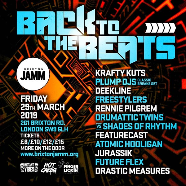 Back To The Beats at Brixton Jamm on Fri 29th March 2019 Flyer